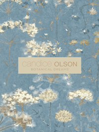 Botanical Dreams by Candice Olson